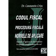 Codul Fiscal - Procedura Fiscala - Normele de aplicare. Actualizat 14 Martie 2012  Normele de aplicare au fost introduse la articolele corespunzatoare din cod