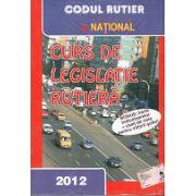 Curs de Legislatie Rutiera 2012 - Bonus Harta Indicatoarelor + Caiet de note pentru viitorii soferi