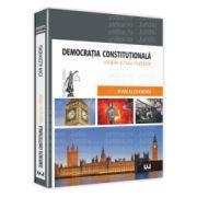 Democratia constitutionala utopie si/sau realitate