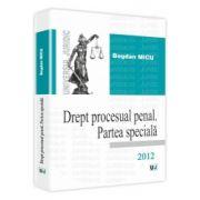 Drept procesual penal. Partea speciala 2012