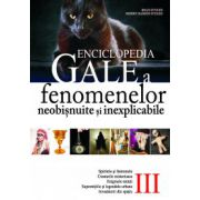 ENCICLOPEDIA GALE A FENOMENELOR NEOBISNUITE SI INEXPLICABILE, VOL. III