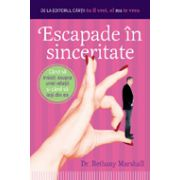 ESCAPADE IN SINCERITATE