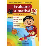 Evaluare sumativa. Clasa a II-a. 50 de teste initiale, semestriale, finale