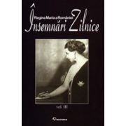 Regina Maria, Însemnări Zilnice vol.III