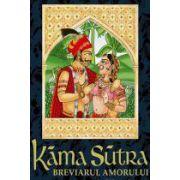 Kama Sutra. Breviarul amorului de Vatsayayana