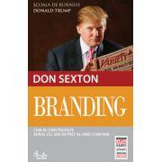 Branding. Cum se construieşte bunul cel mai de preţ al unei companii (ediţia Capital)