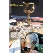 Cercetează-te pe tine însuţi înaintea Spovedaniei şi a Sfintei Împărtăşanii
