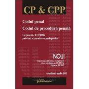 Codul penal. Codul de procedura penala actualizat 5 aprilie 2012