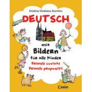 Germana. Primele cuvinte. Primele propozitii.  Deutsch mit Bildern für alle Kinder