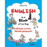 Engleza.  Primele cuvinte. Primele propozitii. English in a Blink of an Eye