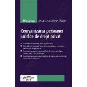 Reorganizarea persoanei juridice de drept privat