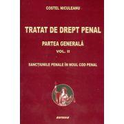 Tratat de drept penal, partea generala, vol. II - Sanctiunile penale innoul cod penal