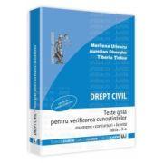 Drept civil. Teste grila pentru verificarea cunostintelor. Editia a II-a Examene. Concursuri. Licenta