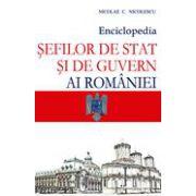 Enciclopedia şefilor de stat şi de guvern ai României