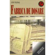 FABRICA DE DOSARE