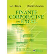Finanţe corporative cu Excel - Ion Stancu