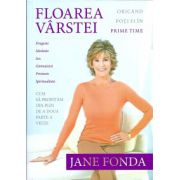 Jane Fonda Floarea varstei. Cum sa profitam din plin de a doua parte a vietii