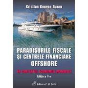 Paradisurile fiscale si centrele financiare offshore. Editia 2 In contextul economiei mondiale