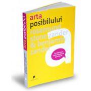 Arta posibilului. Transformarea vieții profesionale și personale