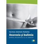 Anorexia și Bulimia – Ghid pentru pacienți și familie