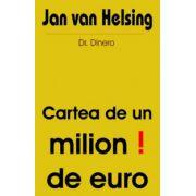 Cartea de un milion de euro !