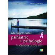 Managementul psihiatric și psihologic în cancerul de sân