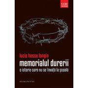 Memorialul durerii - O istorie care nu se invata la scoala