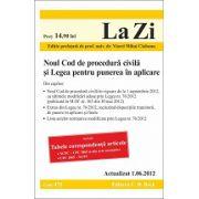 Noul Cod de procedură civila si Legea pentru punerea in aplicare