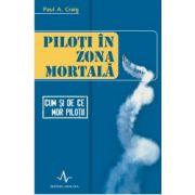 PILOTI IN ZONA MORTALA