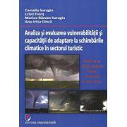 Analiza si evaluarea vulnerabilitatii si capacitatii de adaptare la schimbarile climatice in sectorul turistic - Studiu de caz privind statiunile Predeal, Eforie Nord si Vatra Dornei