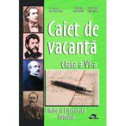 Caiet Vacanta Limba romana Clasa a VI-a