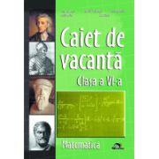 Caiet Vacanta Matematica Cls a VI-a