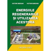 Energiile regenerabile si utilizarea acestora