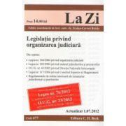 Legislatia privind organizarea judiciara. Actualizat la 01.07.2012