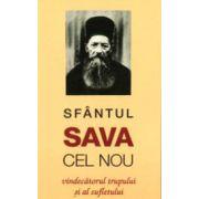 Sfantul Sava cel Nou, vindecatorul trupului si al sufletului