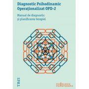 Diagnostic Psihodinamic Operaţionalizat OPD‑2. Manual de diagnostic şi planificarea terapiei