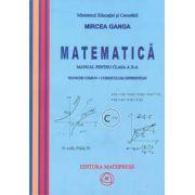 Matematica manual pentru clasa a X-a, Trunchi comun + Curriculum diferentiat (TC + CD)