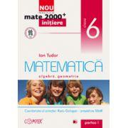 Mate 2013 Initiere MATEMATICA. ARITMETICA, ALGEBRA, GEOMETRIE. CLASA A VI-A. PARTEA I