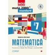 Mate 2013 Standard MATEMATICA. ALGEBRA, GEOMETRIE. CLASA A VII-A PARTEA I