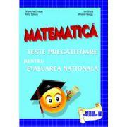 Matematica - Teste pregatitoare pentru evaluarea nationala