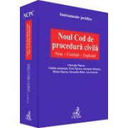 Noul Cod de procedura civila. Note. Corelatii. Explicatii