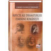 Aspecte ale dramaturgiei feminine romanesti