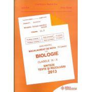 Bacalaureat Biologie 2013 clasele IX-X  Sinteze teste si rezolvari  (Ghid pentru bacalaureat de nota 10)
