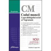 Codul muncii. Legea dialogului social si 7 legi uzuale Actualizat la 22 august 2012