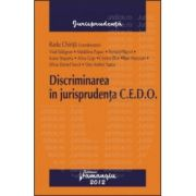 Discriminarea in jurisprudenta C.E.D.O.