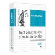 Drept constitutional si institutii politice 2012