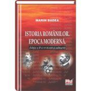 Istoria romanilor. Epoca moderna. Editia a II-a revazuta si adaugita