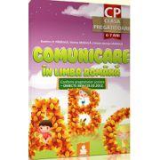 CLASA PREGATITOARE - Comunicare in limba romana semestrul 1 si 2