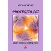 Protectia PSI Calea reconectarii divine