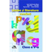 LIMBA SI LITERATURA ROMANA Clasa a V-a